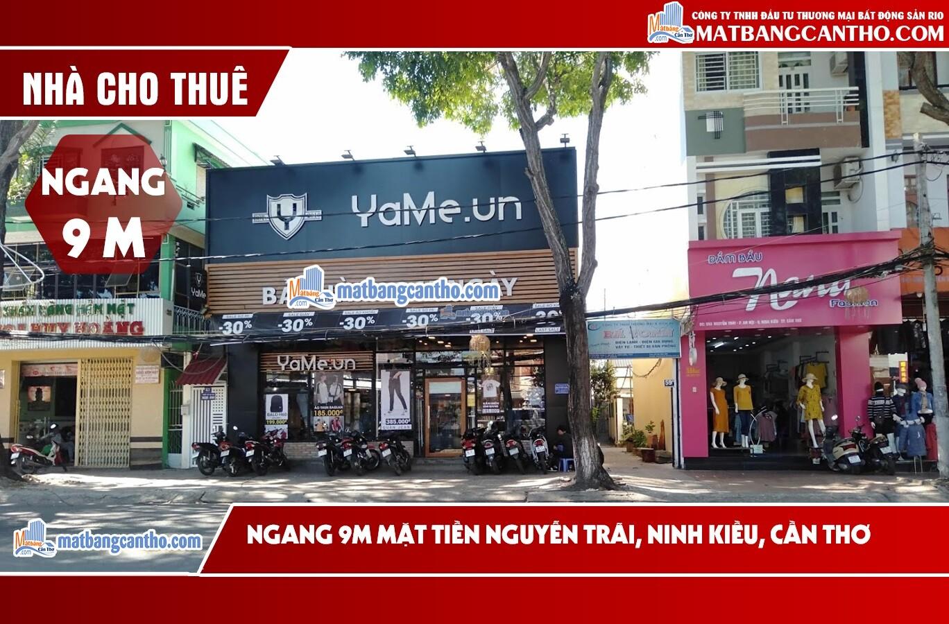 Cho thuê nhà Ngang 9m mặt tiền đường Nguyễn Trãi – đoạn đường đắc địa bậc nhất thành phố để kinh doanh