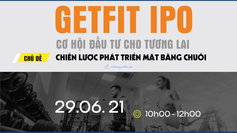 Chiến lược phát triển mặt bằng chuỗi của dự án Getfit IPO